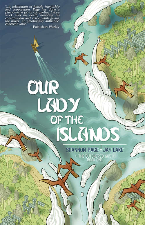 Our Lady of the Islands: The Butchered God Book One (The Butchered God #1)