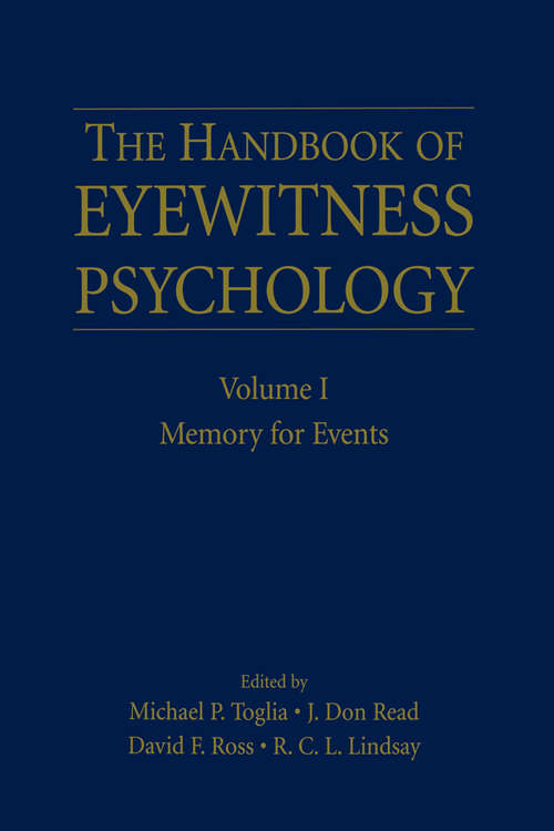 The Handbook of Eyewitness Psychology: Memory for Events