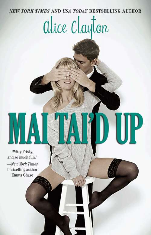 Mai Tai'd Up (The Cocktail Series #4)
