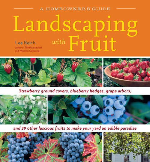 Landscaping with Fruit