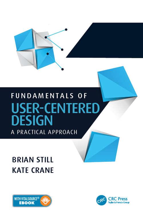 Fundamentals of User-Centered Design: A Practical Approach