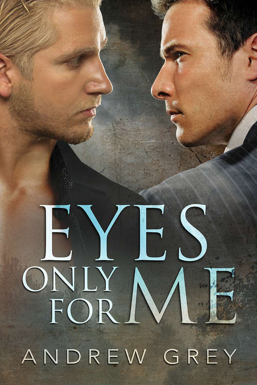 Eyes Only for Me (Eyes of Love)