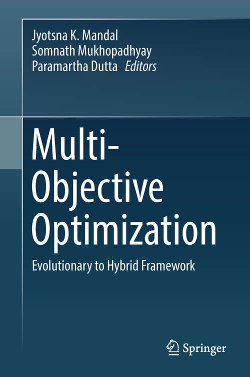 Multi-Objective Optimization: Evolutionary to Hybrid Framework