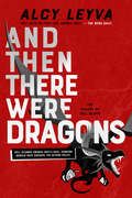 And Then There Were Dragons (Shades of Hell)