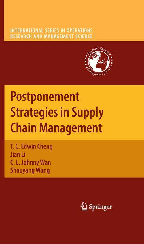 Postponement Strategies in Supply Chain Management