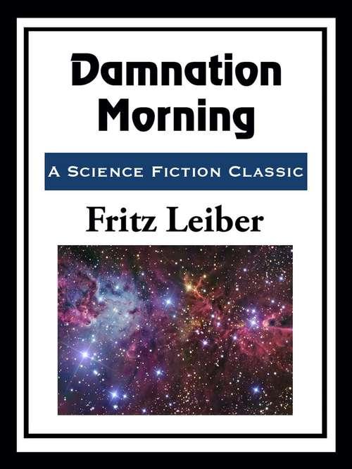 Damnation Morning
