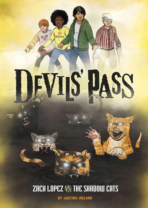 Zach Lopez vs. the Shadow Cats (Devils' Pass)