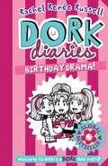 Dork Diaries: Birthday Drama! (Dork Diaries #13)