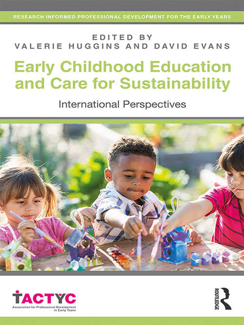 Early Childhood Education and Care for Sustainability: International Perspectives (TACTYC)