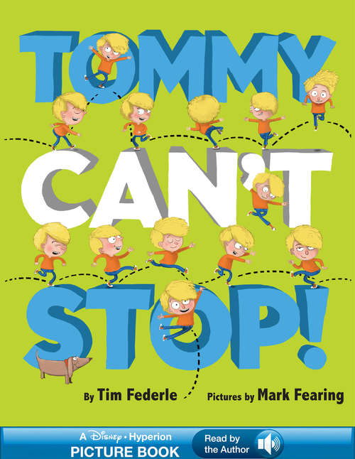 Tommy Can't Stop!: A Read-Along Book (Hyperion Picture Book with Audio (eBook))
