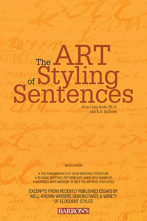 Art of Styling Sentences: 20 Patterns For Success