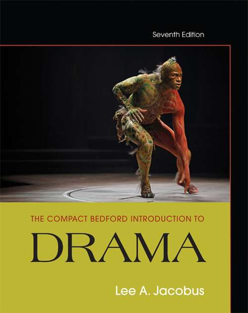 The Compact Bedford Introduction to Drama (7th Edition)