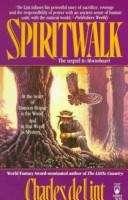 Spiritwalk (Newford #2)