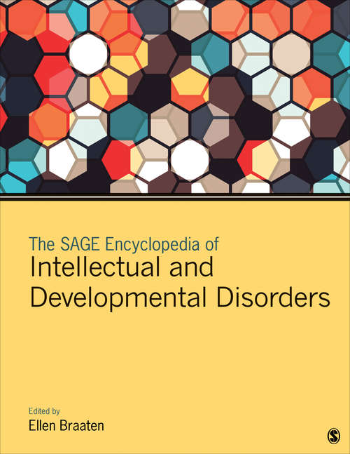 The SAGE Encyclopedia of Intellectual and Developmental Disorders