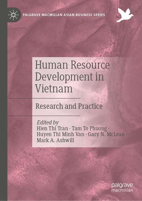 Human Resource Development in Vietnam: Research and Practice (Palgrave Macmillan Asian Business Series)