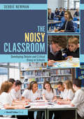 The Noisy Classroom: Developing Debate and Critical Oracy in Schools