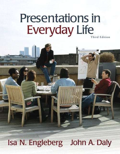 Presentations in Everyday Life: Strategies for Effective Speaking (3rd Edition)