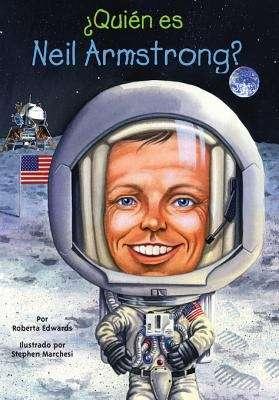 ¿Quién es Neil Armstrong? (Quien fue? series)