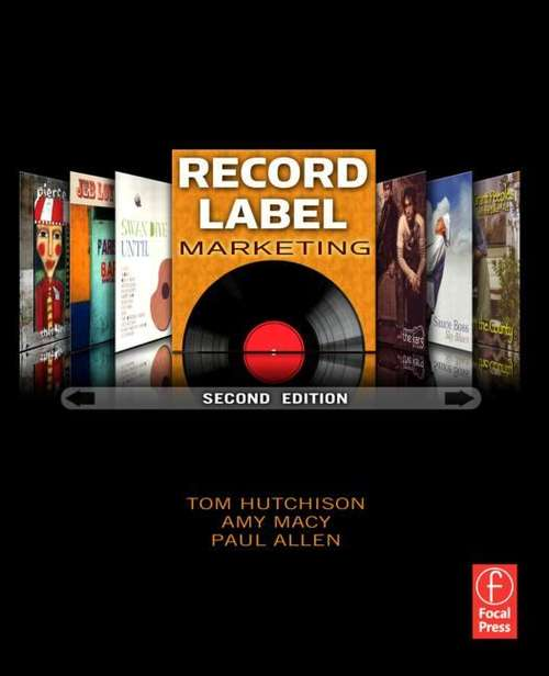 Record Label Marketing, 2nd ed.