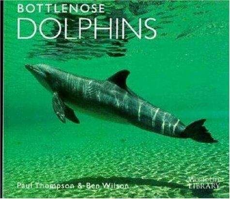 Bottlenose Dolphins (WorldLife Library)