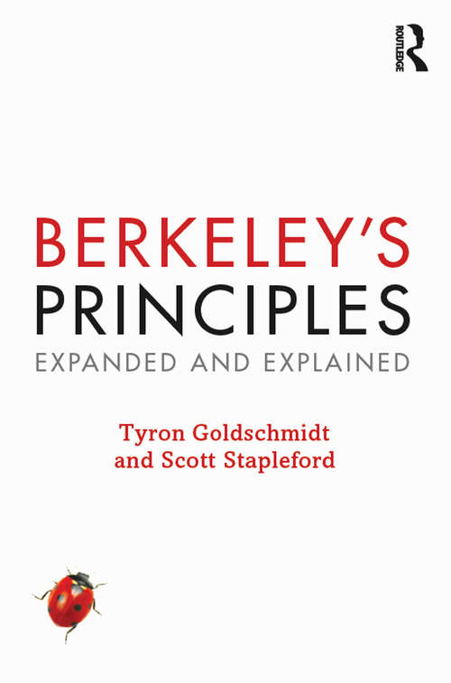 Berkeley's Principles: Expanded and Explained (Cambridge Philosophical Texts In Context Ser.)
