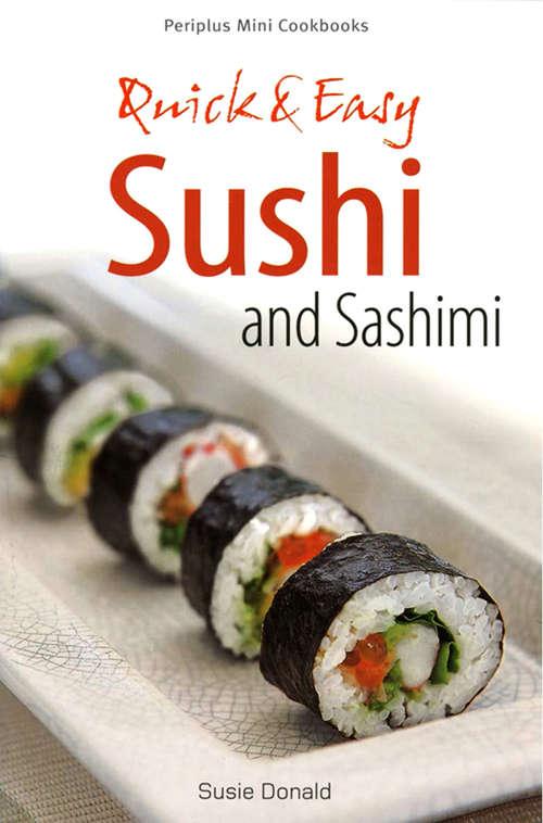 Quick & Easy Sushi and Sashimi