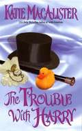 The Trouble with Harry (Noble #3)