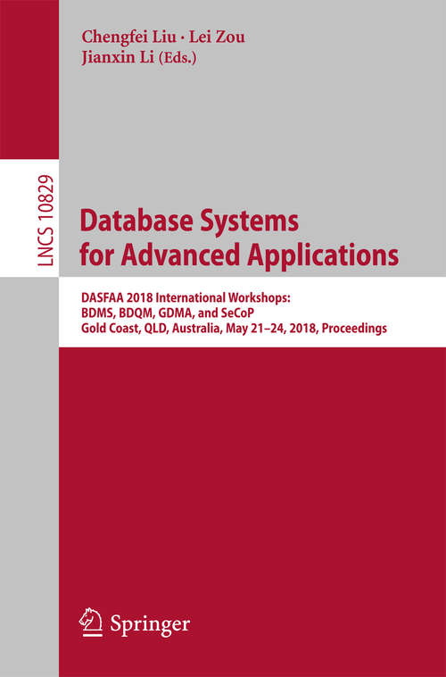 Database Systems for Advanced Applications: 14th International Conference, Dasfaa 2009, Brisbane, Australia, April 21-23, 2009: Proceedings (Lecture Notes in Computer Science #5667)