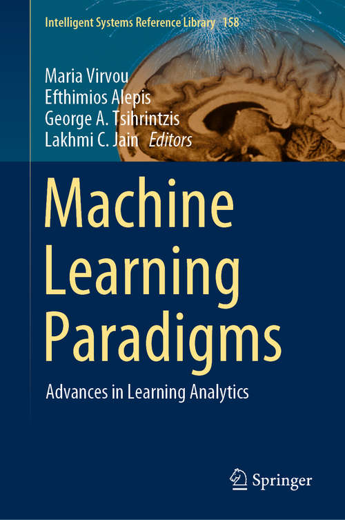 Machine Learning Paradigms: Artificial Immune Systems And Their Applications In Software Personalization (Intelligent Systems Reference Library #118)