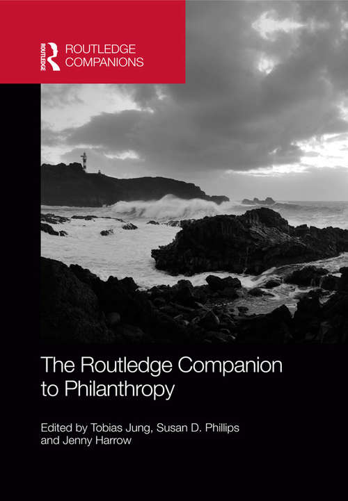 The Routledge Companion to Philanthropy (Routledge Companions in Business, Management and Accounting)