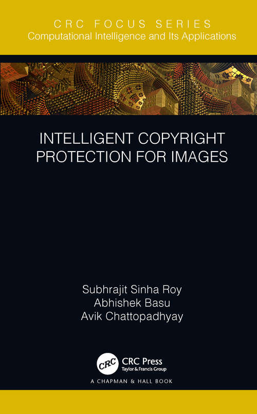 Intelligent Copyright Protection for Images (Chapman & Hall/CRC Computational Intelligence and Its Applications)