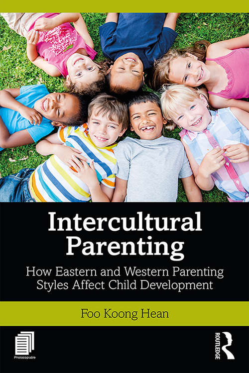 Intercultural Parenting: How Eastern and Western Parenting Styles Affect Child Development