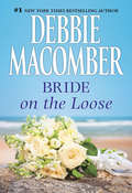 Bride on the Loose (Those Manning Men #3)