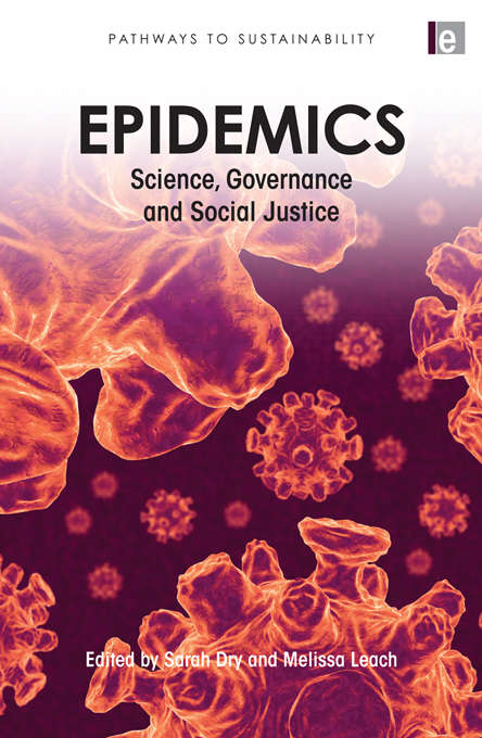 """Epidemics: """"Science, Governance and Social Justice"""""""