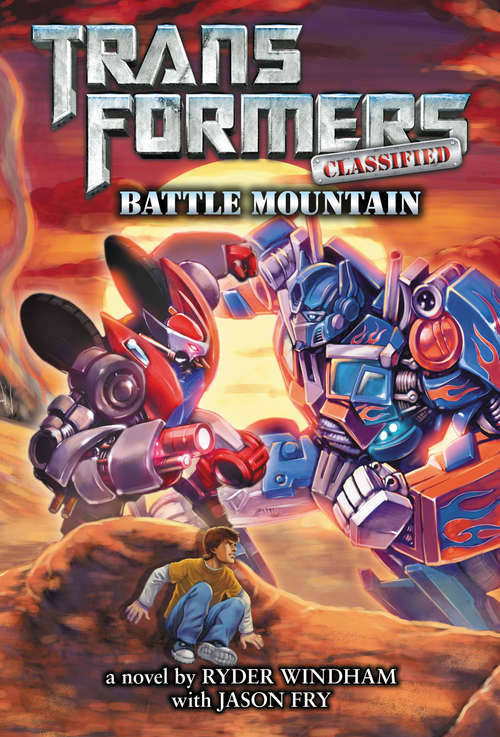 Battle Mountain (Transformers Classified #2)