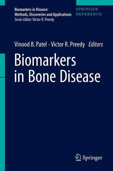 Biomarkers in Bone Disease (Biomarkers in Disease: Methods, Discoveries and Applications)