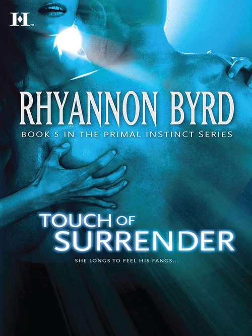 Touch of Surrender (Primal Instinct #5)
