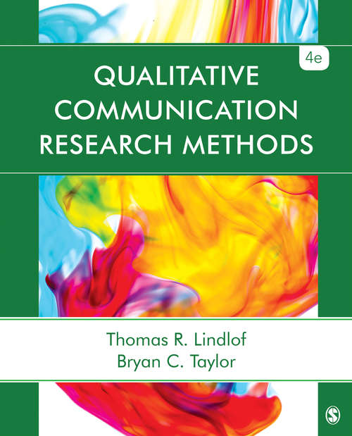 Qualitative Communication Research Methods (Fourth Edition)