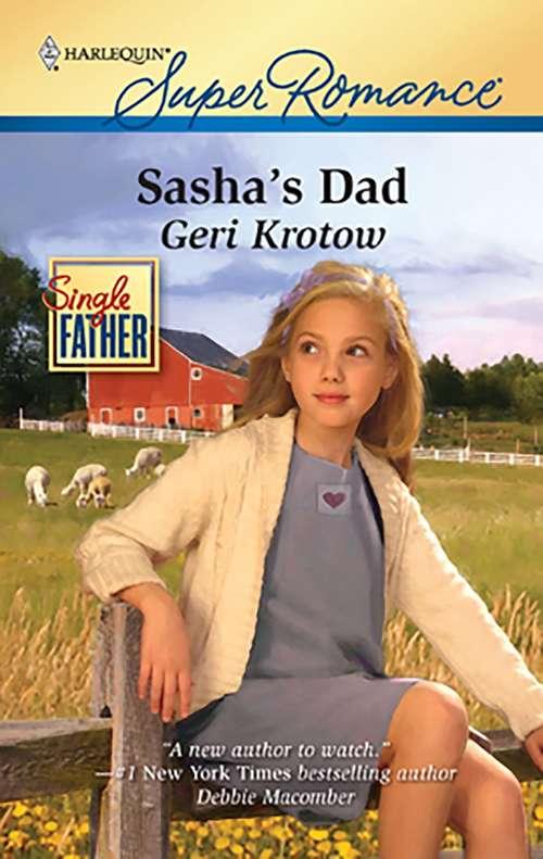Sasha's Dad (Single Father #1642)