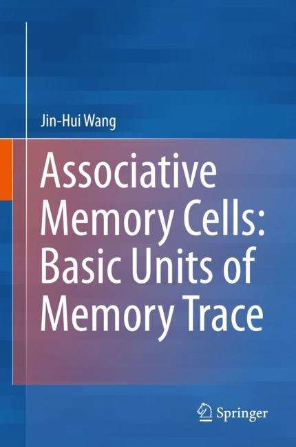 Associative Memory Cells: Basic Units of Memory Trace