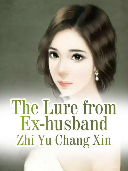 The Lure from Ex-husband