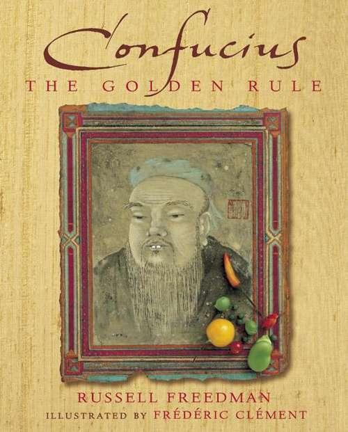Confucius: The Golden Rule