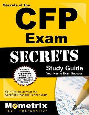 Secrets of the CFP Exam Study Guide
