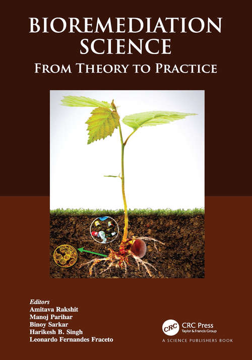 Bioremediation Science: From Theory to Practice