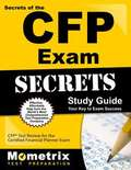 Secrets of the CFP Exam Study Guide: CFP Test Review for the Certified Financial Planner Exam (Mometrix Secrets Study Guides)