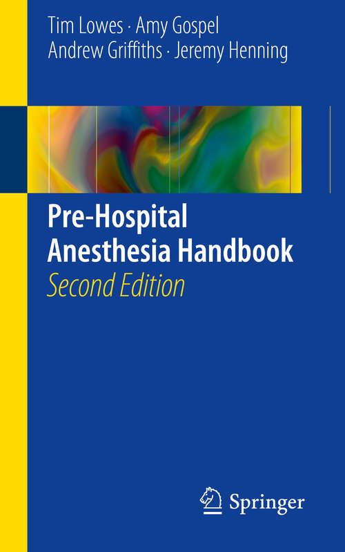 Pre-Hospital Anesthesia Handbook, 2nd Edition