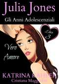VERO AMORE (Julia Jones  #3)
