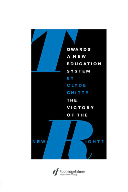 Towards A New Education System: The Victory Of The New Right?