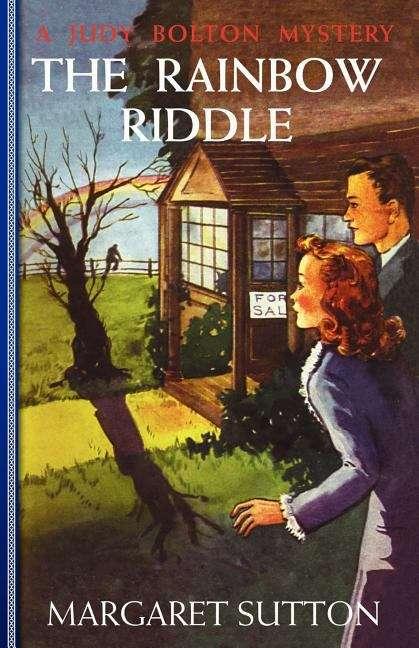 The Rainbow Riddle (Judy Bolton Mysteries #17)