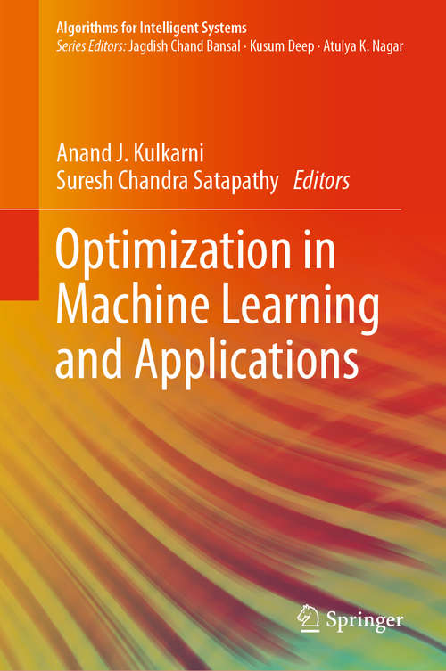 Optimization in Machine Learning and Applications (Algorithms for Intelligent Systems)